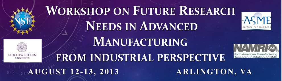 Future Research Needs for Advanced Manufacturing (1/2)