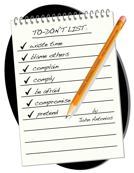 What else should be on your To Don't List?